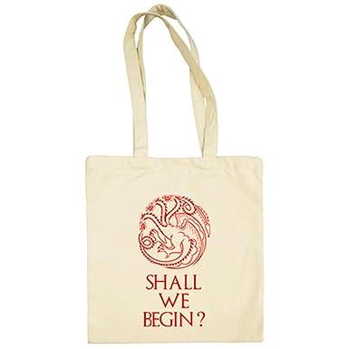 Bolsa de tela Juego de Tronos Shall We Begin frase Daenerys ...