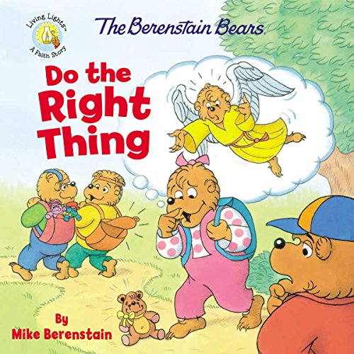 The Berenstain Bears Do the Right Thing (Berenstain Bears/Living ()