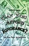Can You Afford Ignorance?, David Foster, 1413798454