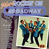 More Rockin' on Broadway: Time/Brent/Shad Story