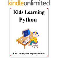 Kids Learning Python: Kids learn coding like playing games