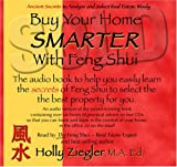Buy Your Home SMARTER With Feng Shui Audio Book