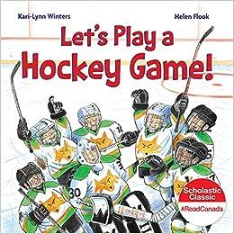 let s play a hockey game amazon ca kari lynn winters helen flook