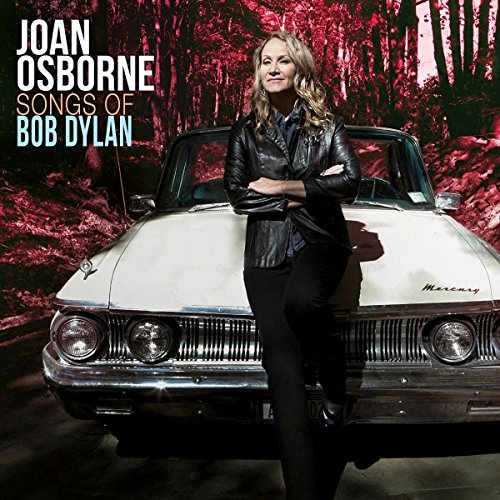 Joan Osborne - Songs Of Bob Dylan (2PC)