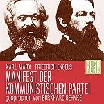 Manifest der kommunistischen Partei | Karl Marx,Friedrich Engels