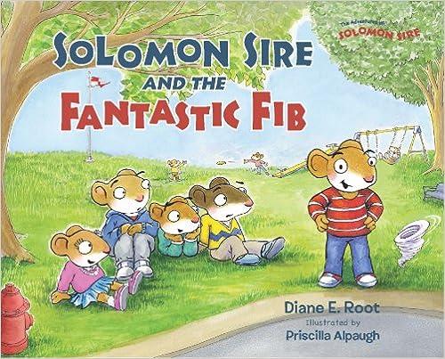 Solomon Sire and the Fantastic Fib