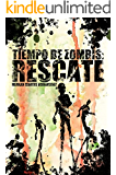 TIEMPO DE ZOMBIS: RESCATE