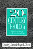 img - for 20th-Century Theology: God and the World in a Transitional Age book / textbook / text book