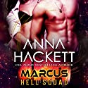 Marcus: Hell Squad, Book 1 Audiobook by Anna Hackett Narrated by Jeffrey Kafer, Samantha Cook