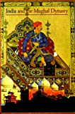 India and the Mughal Dynasty, Valerie Berinstain, 0810928566