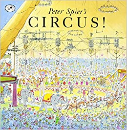 Peter Spier 39:s Circus (Picture Yearling Book)