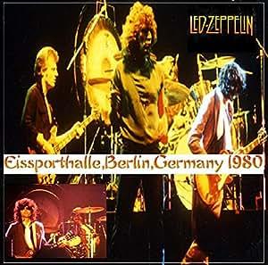 Led Zeppelin Led Zeppelin Eissporthalle Berlin