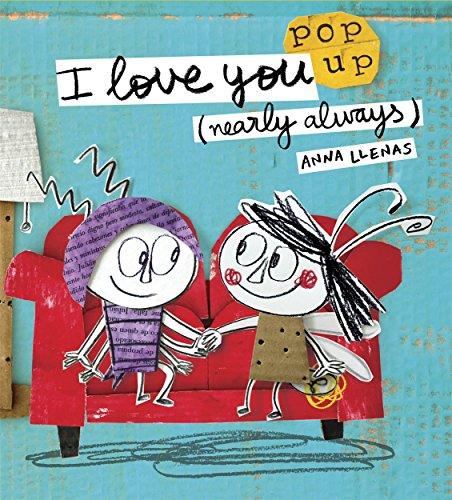 I love you Nearly always (Pop Up Books)