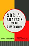 Social Analysis for the 21st Century