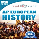 2013 AP European History AudioLearn: AudioLearn Test Prep Series Audiobook by  AudioLearn History Team Narrated by  AudioLearn Voice Over Team