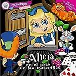 Alicia en el País de las Maravillas [Alice in Wonderland] | Lewis Carroll