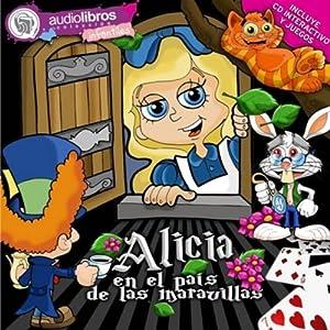 Alicia en el País de las Maravillas [Alice in Wonderland] Audiobook