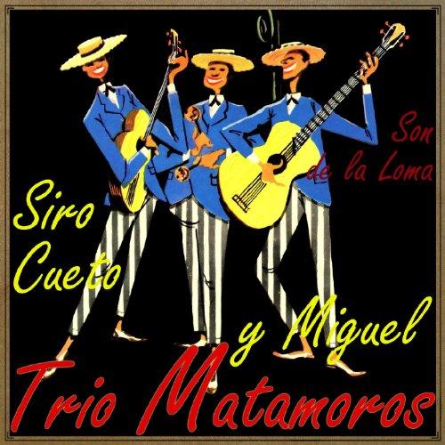 ... Siro, Cueto y Miguel: Son de l.