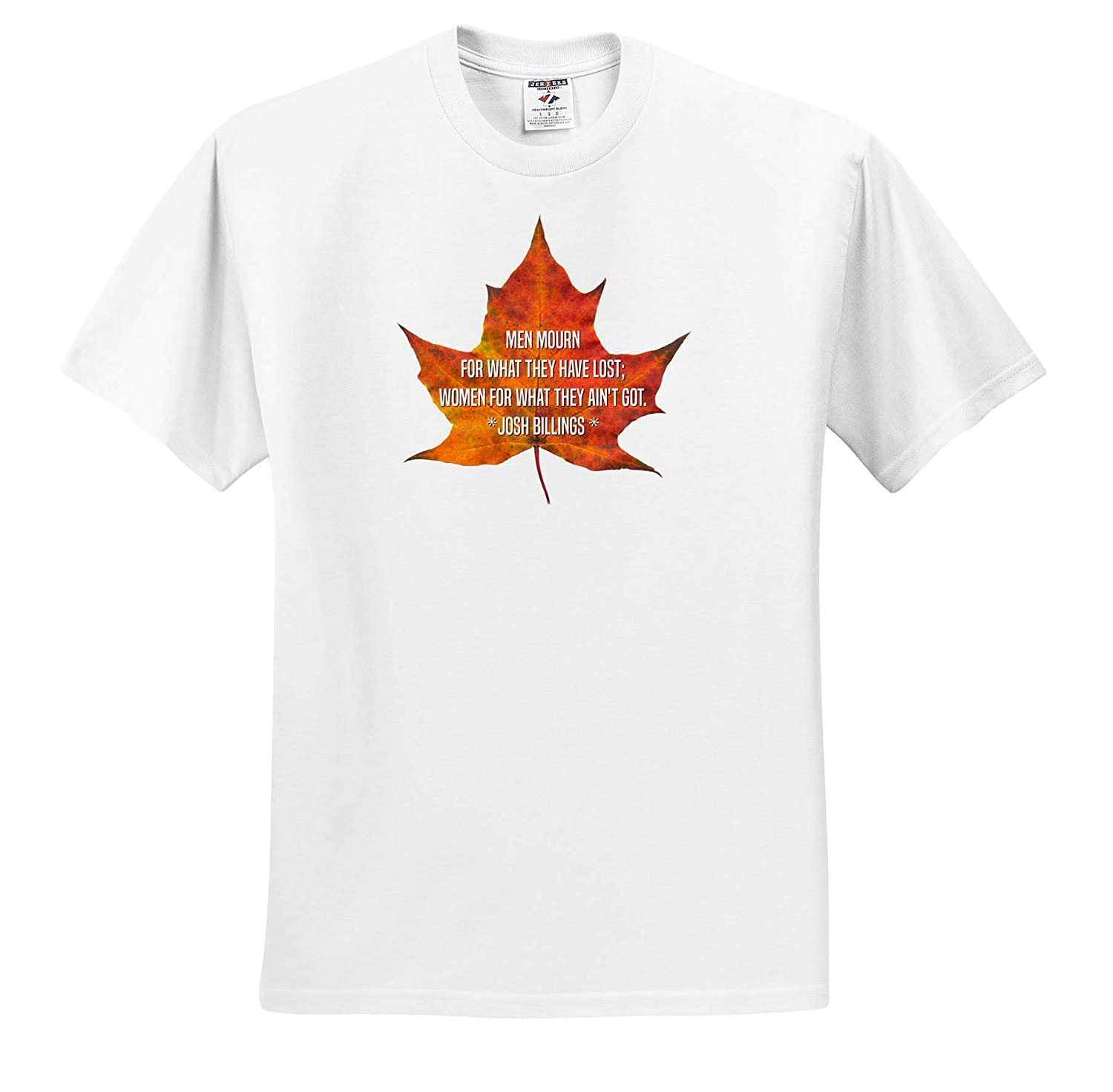 Quotes Josh Billing 3dRose Alexis Design Maple Leaf and The Text Men Mourn for What They Have Lost - T-Shirts Women