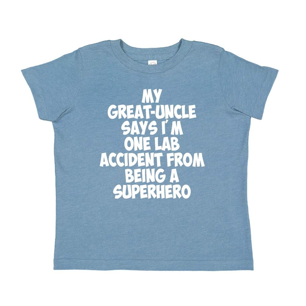 My Great-Uncle Says Im One Lab Accident from Being A Superhero Toddler//Kids Short Sleeve T-Shirt