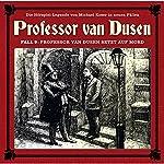 Professor van Dusen setzt auf Mord (Professor van Dusen - Die neuen Fälle 9)   Michael Koser