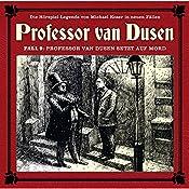 Professor van Dusen setzt auf Mord (Professor van Dusen - Die neuen Fälle 9) | Michael Koser