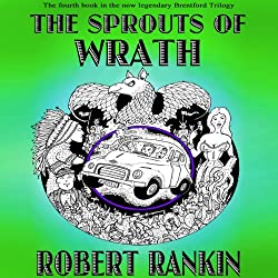 The Sprouts of Wrath