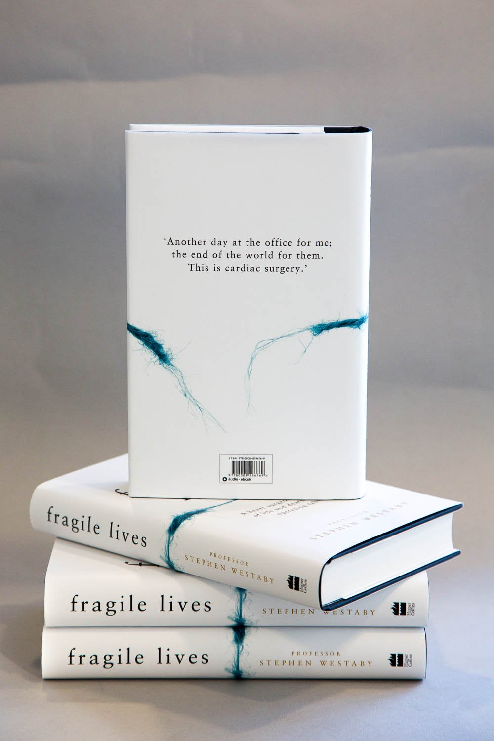 Fragile Lives: A Heart Surgeon's Stories of Life and Death on the Operating  Table: Stephen Westaby: 9780008196769: Amazon.com: Books