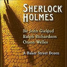 Sherlock Holmes: A Baker Street Dozen (Dramatized)