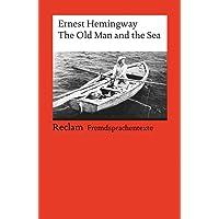The Old Man and the Sea: Englischer Text mit deutschen Worterklärungen. B2 – C1 (GER) (Reclams Universal-Bibliothek)