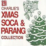 Charlie's Xmas Soca And Parang Collection