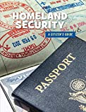 Homeland Security (21st Century Skills Library: a Citizen's Guide)
