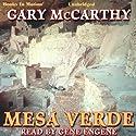 Mesa Verde Audiobook by Gary McCarthy Narrated by Gene Engene