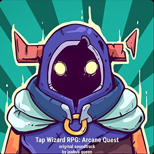 Tap Wizard RPG: Arcane Quest (Official Soundtrack)