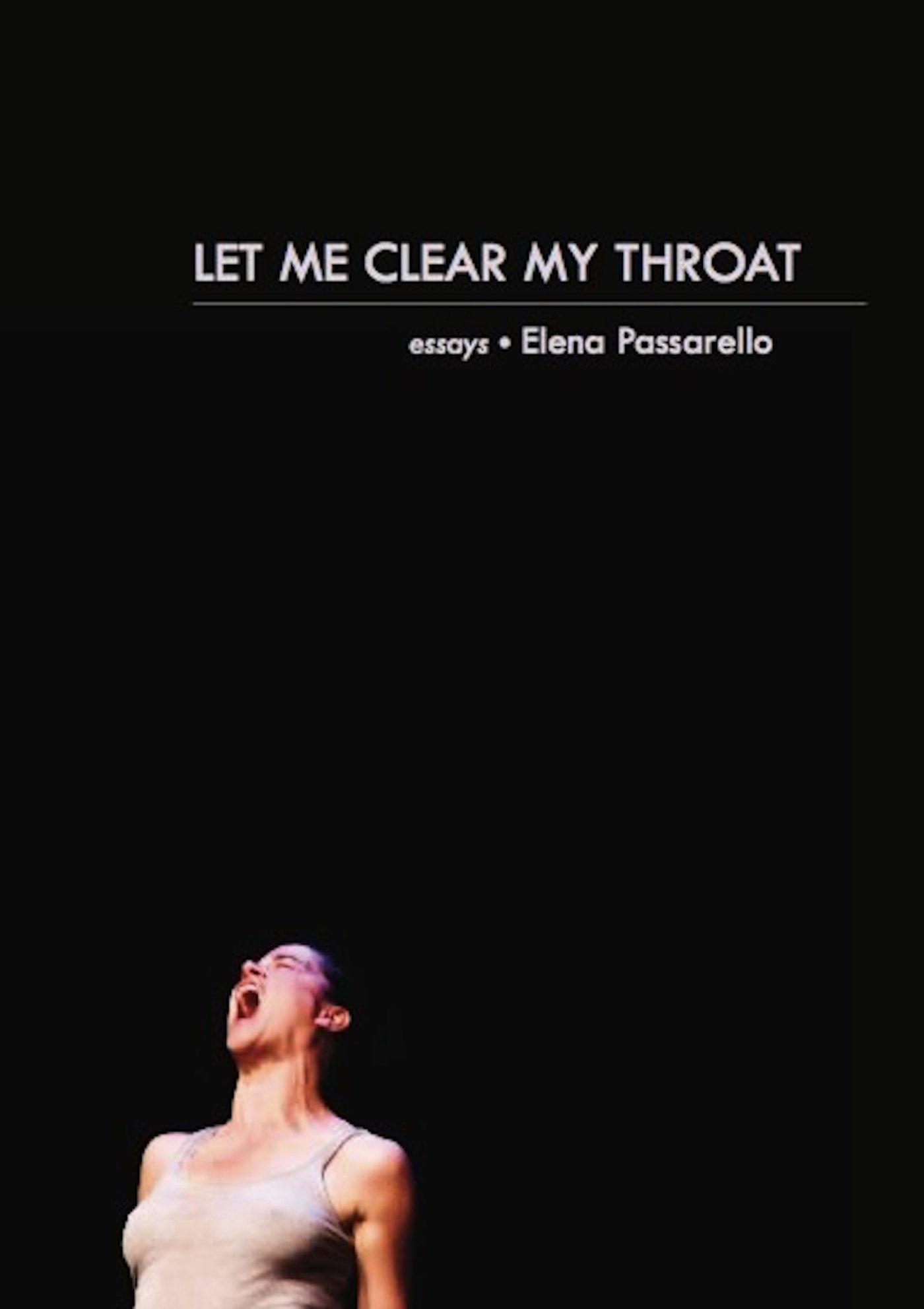 let me clear my throat essays elena passarello  let me clear my throat essays elena passarello 9781936747450 com books