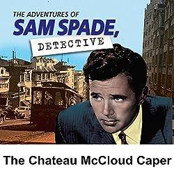 Sam Spade: The Chateau McCloud Caper