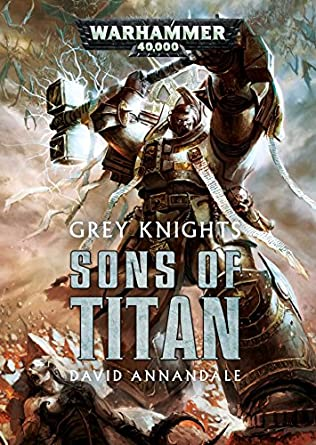 book cover of Grey Knights: Sons of Titan