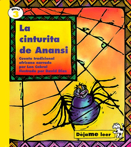 la-cinturita-de-anansi-anansi-s-narrow-waist-cuento-tradicional-africano-nivel-3-let-me-read-level-3-spanish-edition