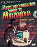 Absolute Beginners Guide to Multimedia, Wodaski, Ron, 0672305240