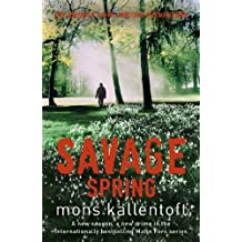 Savage Spring: Malin Fors 4 (Malin Fors series)