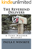 The Reverend Delivers (Tony Wagner Mysteries Book 5)