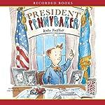 President Pennybaker | Kate Feiffer