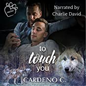 To Touch You: Mates Collection, Book 4 | Cardeno C.