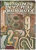 img - for The VNR Concise Encyclopedia of Mathematics book / textbook / text book