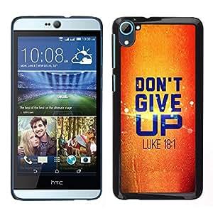 Fijación a presión MDMG/carcasa rígida con protector de pantalla - diseño de Biblia Don 't Give Up - Luke 18,1 - HTC Desire D826