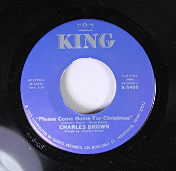 charles brown 45 rpm please come home for christmas christmas comes but once a