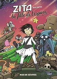 Zita, la fille de l'espace, tome 3 par Ben Hatke