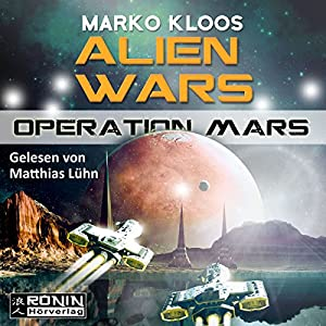 Operation Mars (Alien Wars 4) Hörbuch