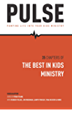 Pulse: Pumping Life into Your Kids Ministry