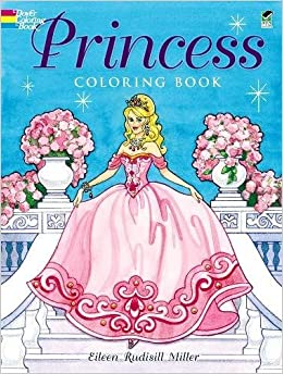 Princess Coloring Book (Dover Coloring Books): Eileen Rudisill ...